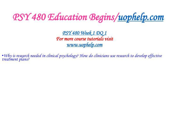 Psy 480 education begins uophelp com2