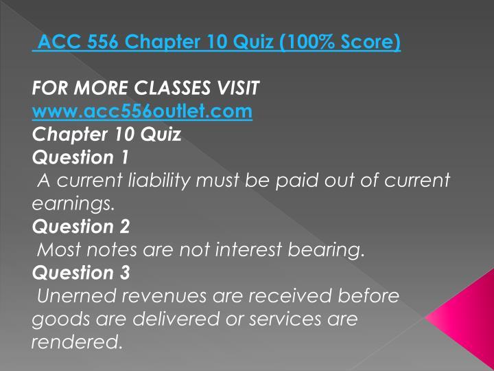 ACC 556 Chapter 10 Quiz (100% Score)