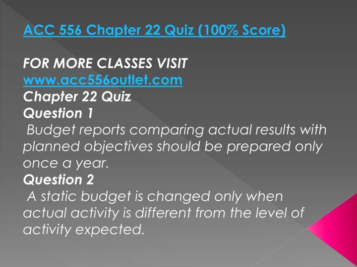 ACC 556 Chapter 22 Quiz (100% Score)