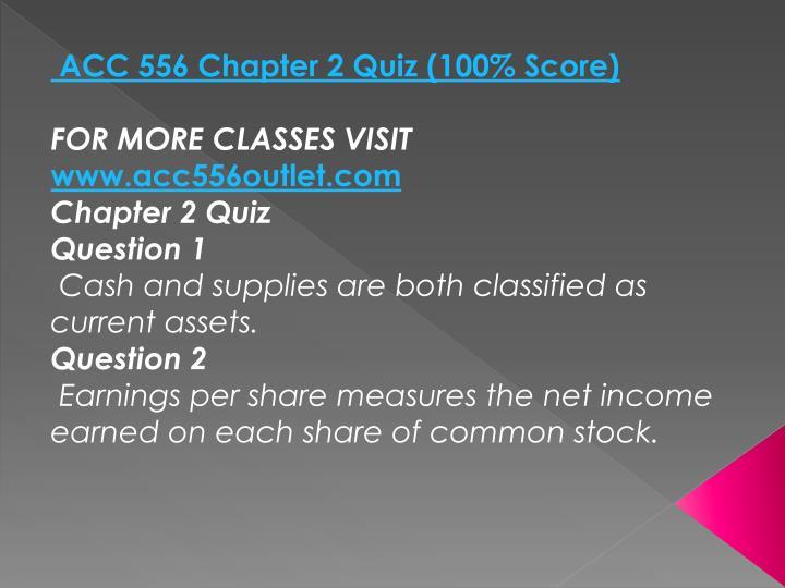 ACC 556 Chapter 2 Quiz (100% Score)