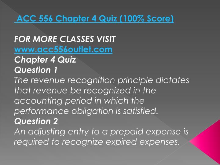 ACC 556 Chapter 4 Quiz (100% Score)