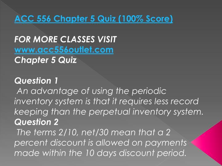 ACC 556 Chapter 5 Quiz (100% Score)