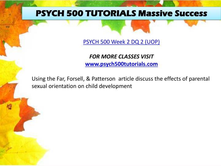 PSYCH 500 TUTORIALS Massive
