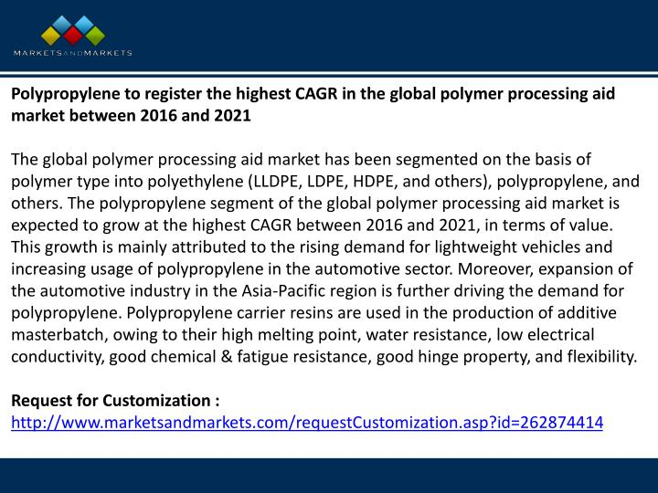 Polypropylene to register the highest CAGR in the global polymer processing aid market between 2016 ...