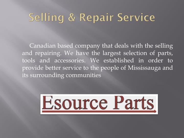 Selling repair service