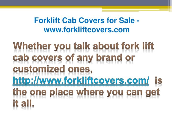 Forklift Cab Covers for Sale - www.forkliftcovers.com