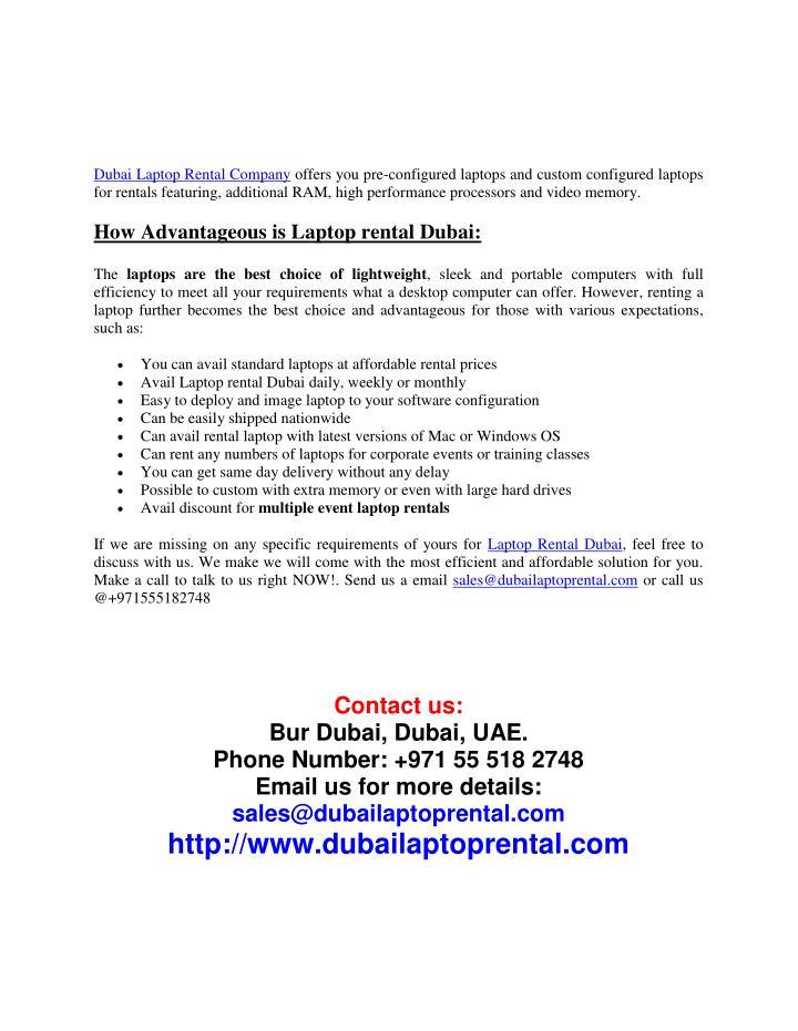 Dubai Laptop Rental Company offers you pre-configured laptops and custom configured laptops