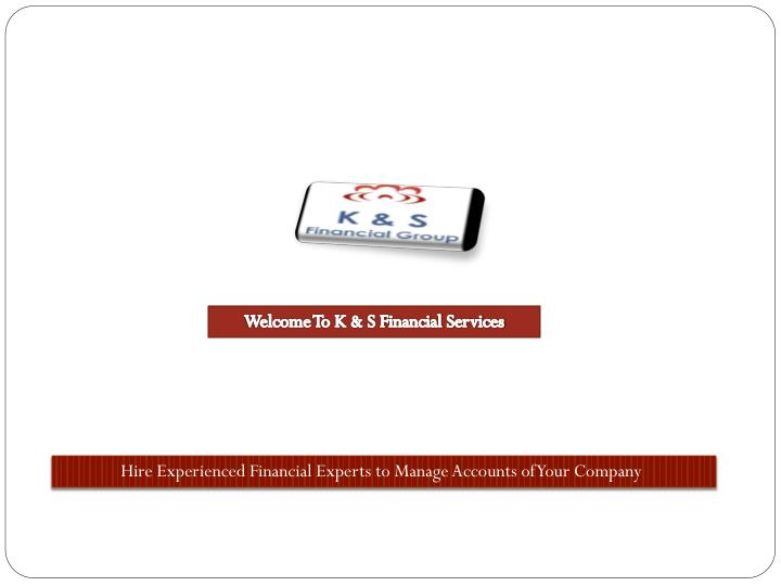 Welcome To K & S Financial Services