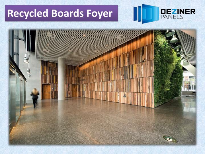 Recycled Boards Foyer