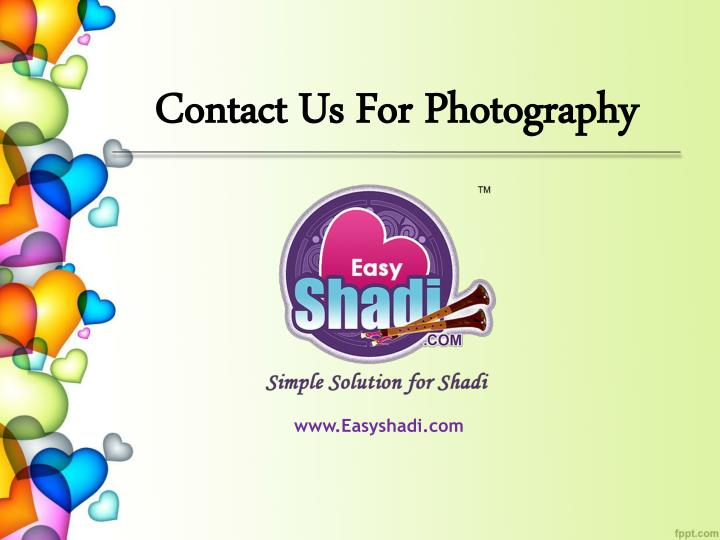 Contact Us For Photography
