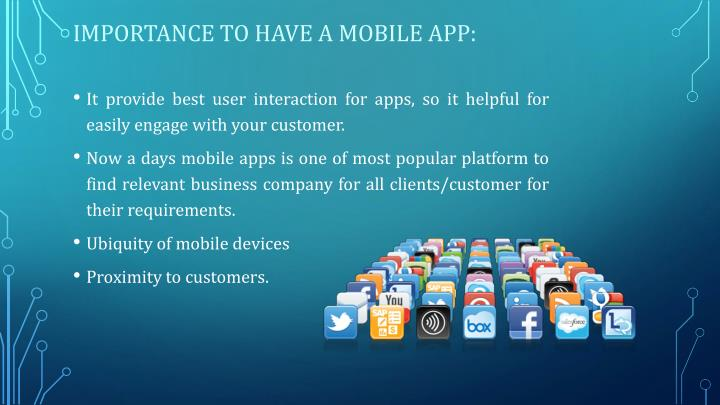 Importance to have a mobile app: