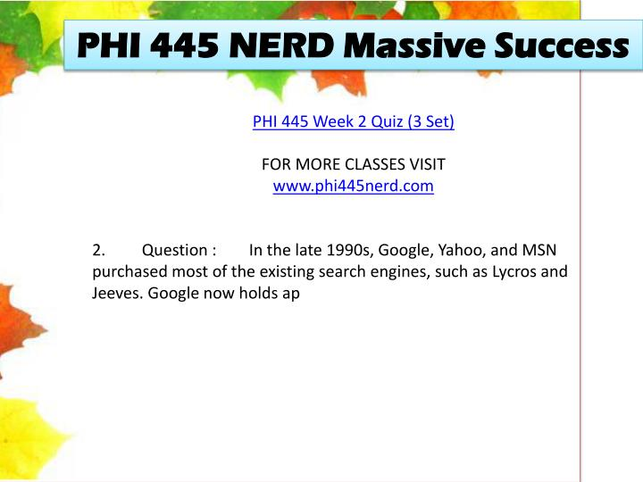 PHI 445 NERD Massive Success