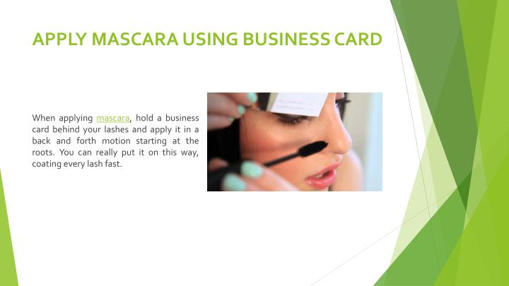 Apply mascara using business card