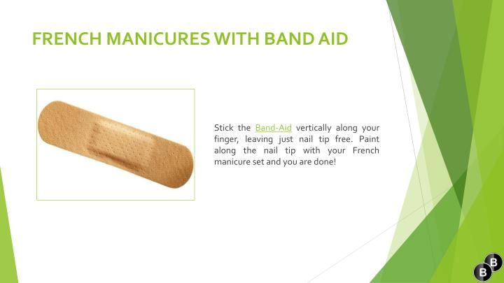 FRENCH MANICURES WITHBAND AID