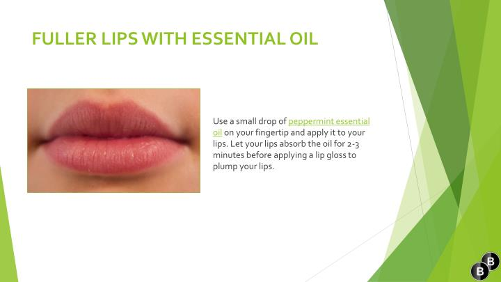 Fuller lips with essential oil