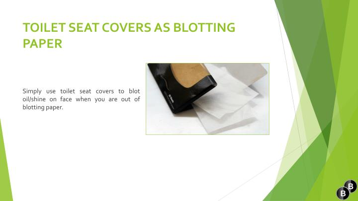 TOILET SEAT COVERS AS BLOTTING