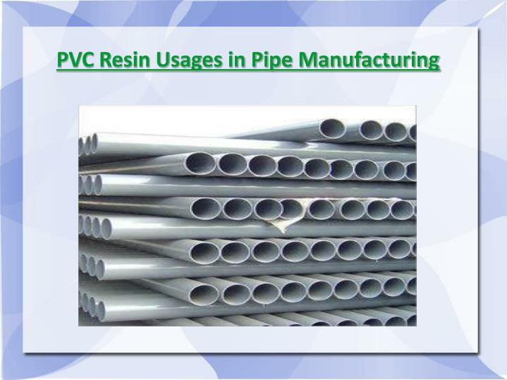 PVC Resin Usages in Pipe Manufacturing