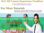 acc 421 course experience tradition acc421mart com11