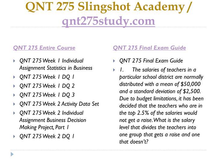 Qnt 275 slingshot academy qnt275study com1