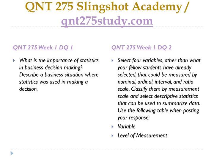 Qnt 275 slingshot academy qnt275study com2