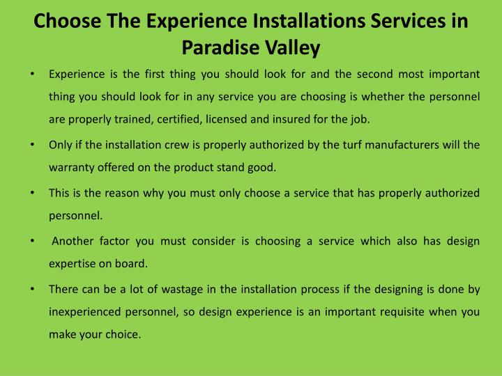Choose The Experience Installations Services in Paradise Valley