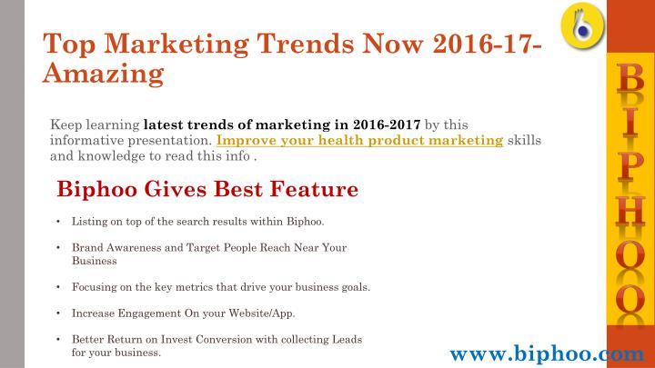 Top marketing trends now 2016 17 amazing