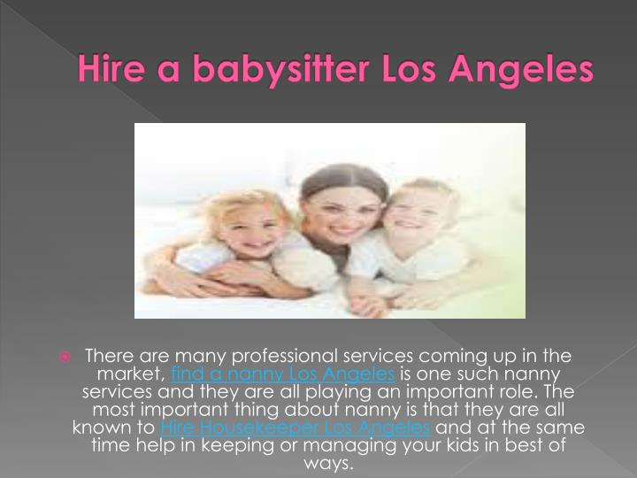 Hire a babysitter Los Angeles