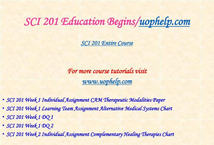 Sci 201 education begins uophelp com1