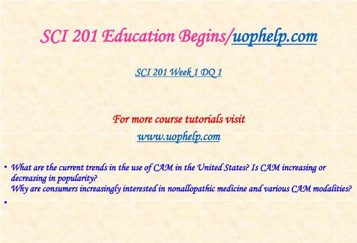 Sci 201 education begins uophelp com2