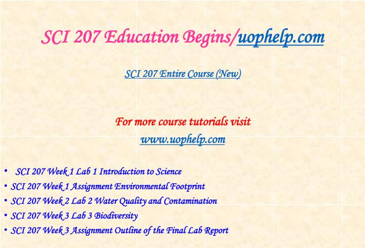 Sci 207 education begins uophelp com1