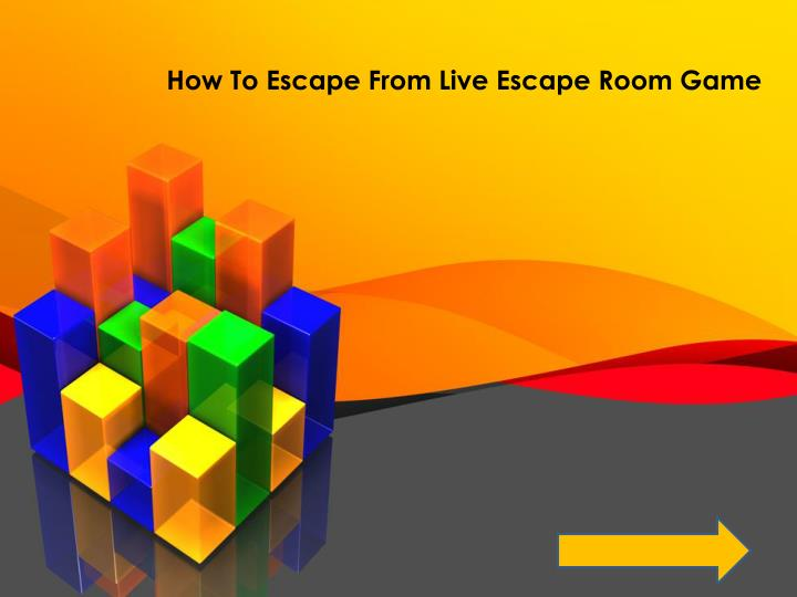 How To Escape From Live Escape Room Game