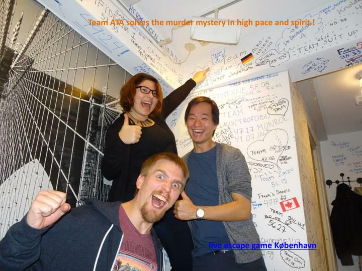 Team ATA solves the murder mystery in high pace and spirit !