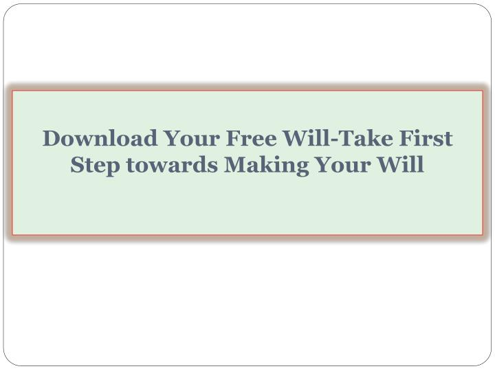 Download your free will take first step towards making your will