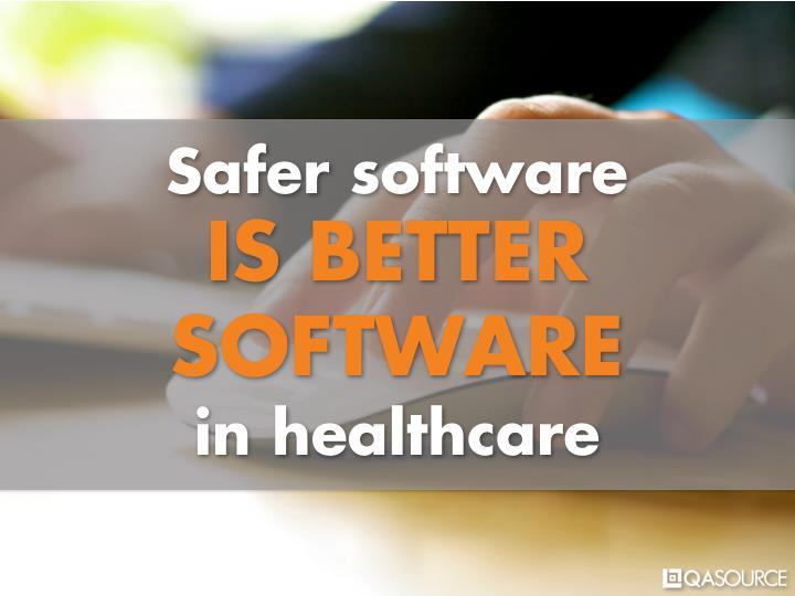 Safer software