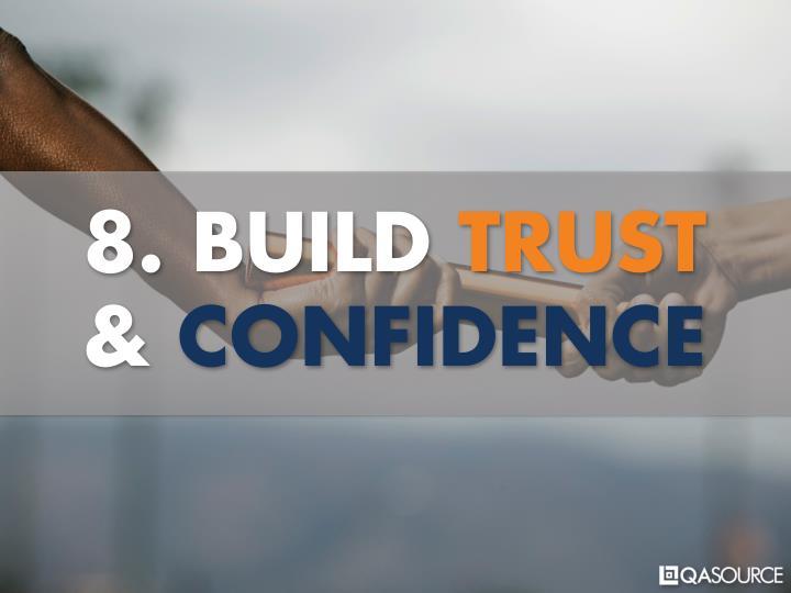 8. BUILD TRUST