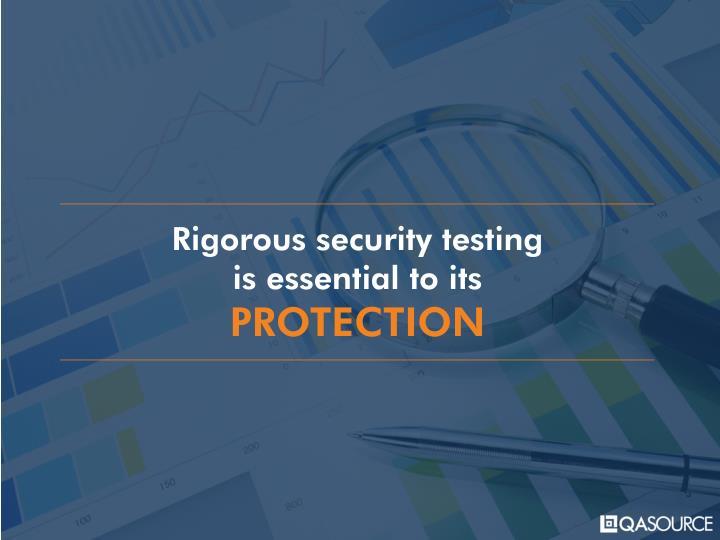 Rigorous security testing