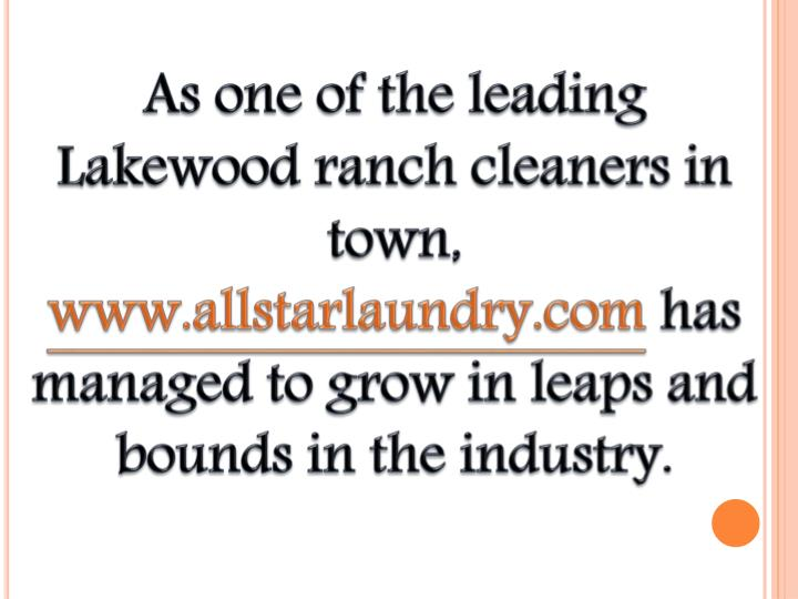 As one of the leading Lakewood ranch cleaners in town,