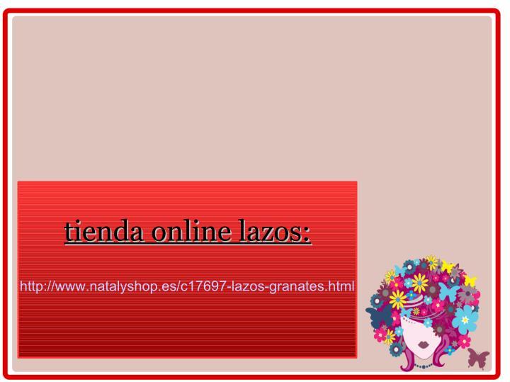 tienda online lazos:
