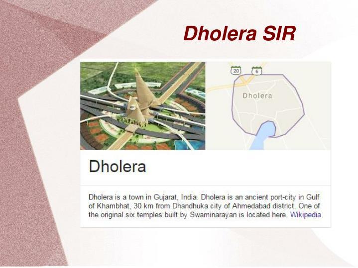 Dholera sir