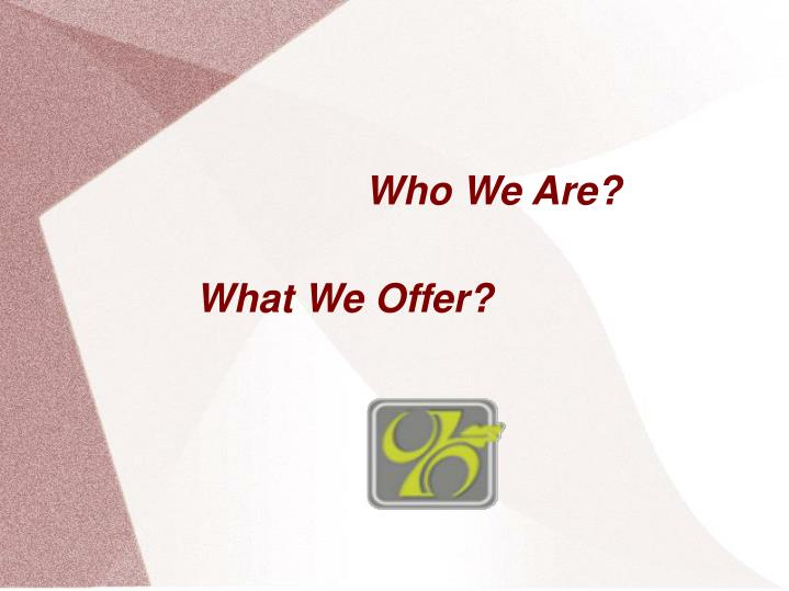 Who We Are?