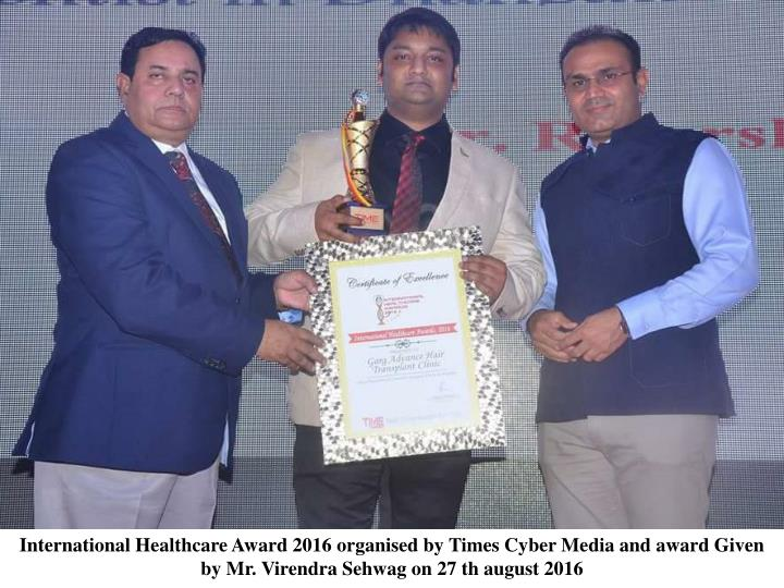 International Healthcare Award 2016organised byTimes Cyber Mediaand award Given byMr.