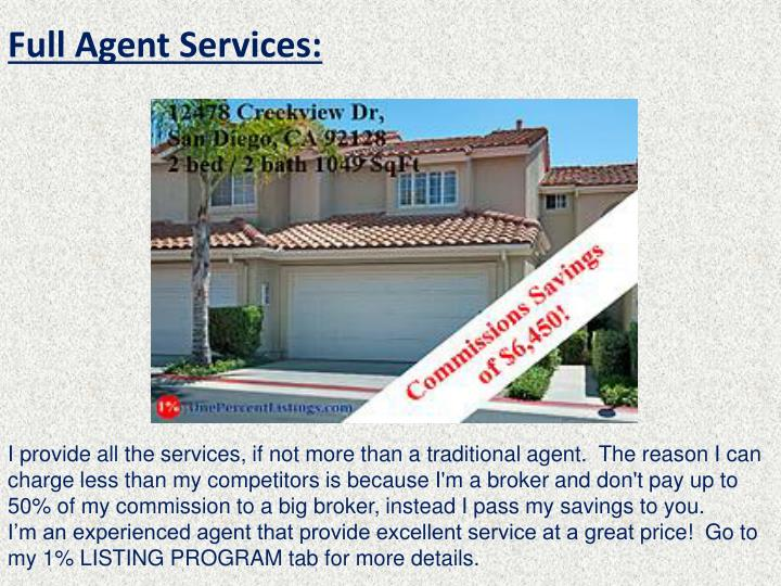 Full Agent Services: