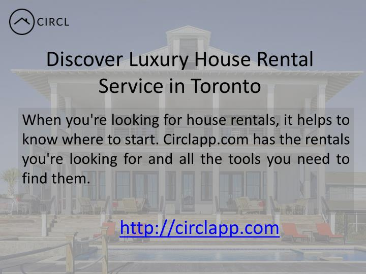Discover Luxury House Rental