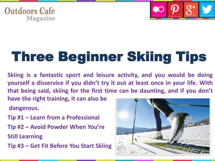 Three Beginner Skiing Tips