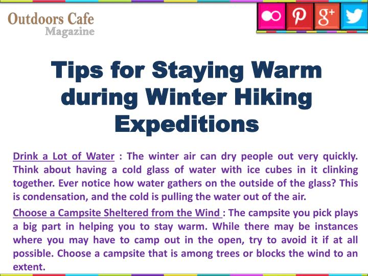 Tips for staying warm during winter hiking expeditions