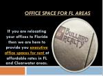 office space for fl areas