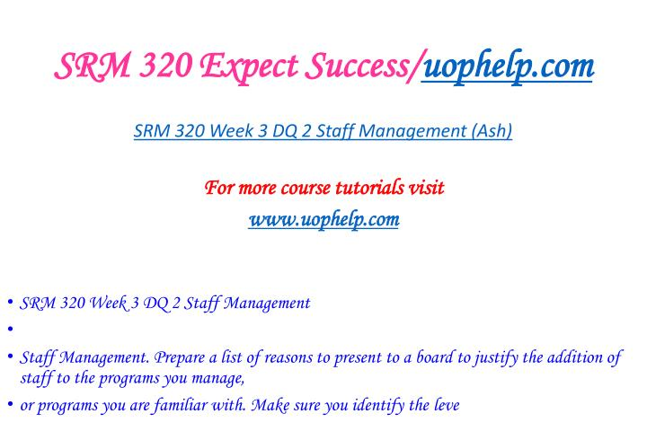 SRM 320 Expect Success/