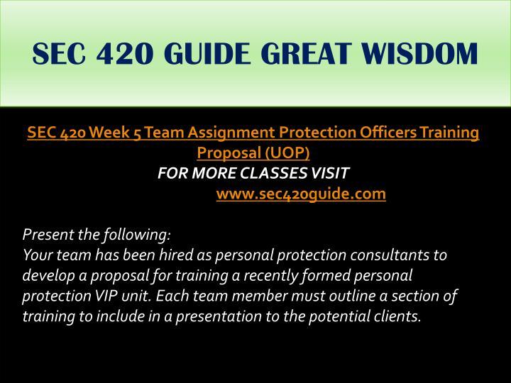 SEC 420 GUIDE GREAT WISDOM