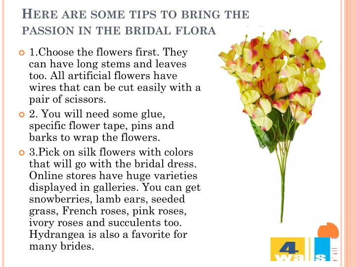 Here are some tips to bring the passion in the bridal floral design