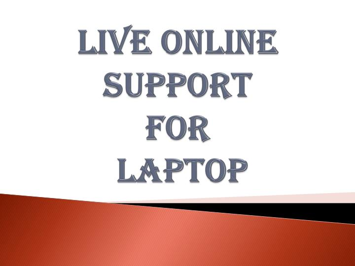 live online support for laptop